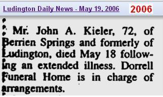 07 - death - obit - John Albertg Kieler - 18 May 2006 - Mich