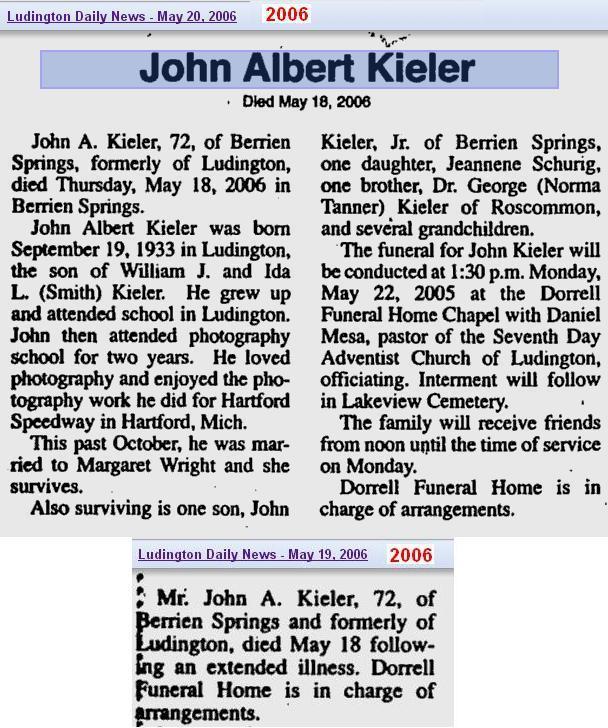 07a - obit - John Albertg Kieler - May 2006 - Mich
