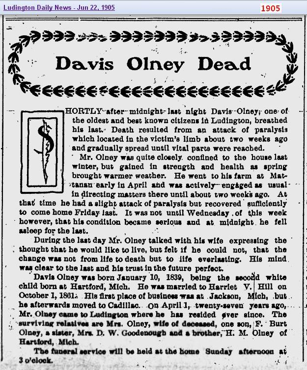 obit - Davis Olney - Jun 22 1905 - Michigan